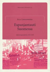 Espanjantauti Suomessa - Influenssapandemia 1918-1920,