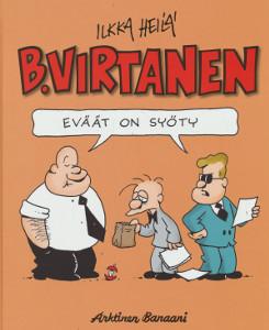 B. Virtanen - Eväät on syöty,Heilä Ilkka
