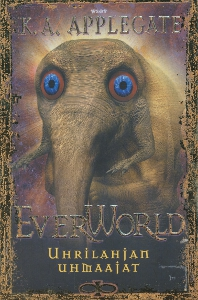 Everworld, Uhrilahjan uhmaajat,Applegate K.A.
