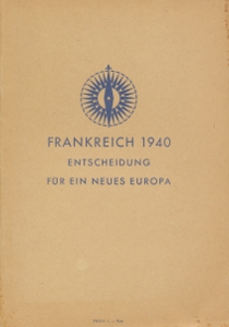 Frankreich 1940 entscheidung für ein neues Europa,