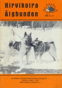 Hirvikoira - Älghunden 5/1985,