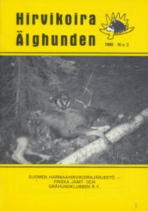 Hirvikoira - Älghunden 2/1988,