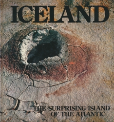 Iceland - The surprising island of the Atlantic,