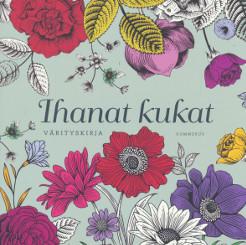 Ihanat kukat - Värityskirja,