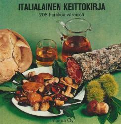 Italialainen keittokirja - 208 herkkua väreissä,