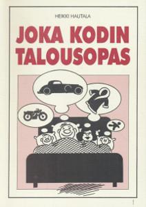 Joka kodin talousopas,Hautala Heikki