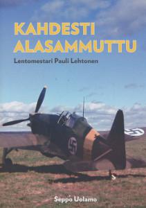 Kahdesti alasammuttu, Lentomestari Pauli Lehtonen,Uolamo Seppo