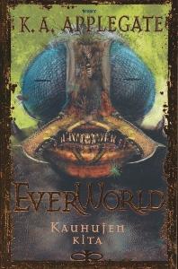 EverWorld 6: Kauhujen kita,Applegate K. A.