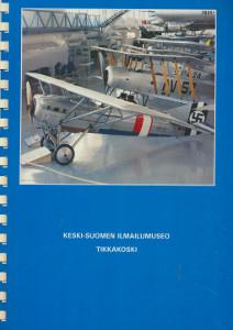 Keski-Suomen ilmailumuseo - Tikkakoski,Heinonen Timo, Kakko Tapio