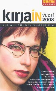 Kirjain vuosi 2008 Kirjallisuuden vuosikirja,Pasonen Harto Hänninen Ville