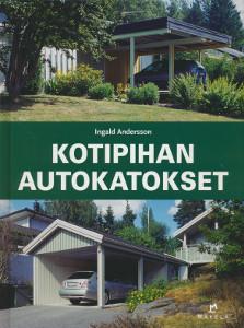 Kotipihan autokatokset,Andersson Ingald