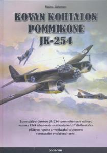 Kovan kohtalon pommikone JK-254 - Suomalaisen Junkers JK-254-pommikoneen vaiheet vuonna 1944 alkaneesta matkasta kohti Tali-Ihantalaa päätyen lopulta arvokkaaksi sotiemme veteraanien muistoesineeksi,Suhonen Rauno