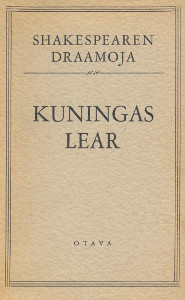 Shakespearen draamoja - Kuningas Lear,Shakespeare William