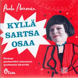Kyllä Sartsa osaa Parhaat puuhavinkit tekemisen puutteesta kärsiville,Noronen Paula