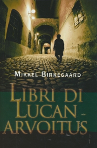 Libri Di Lucan arvoitus,Birkegaard Mikkel