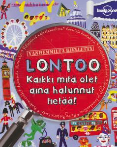 Lontoo, kaikki mitä olet aina halunnut tietää,Lamprell Klay