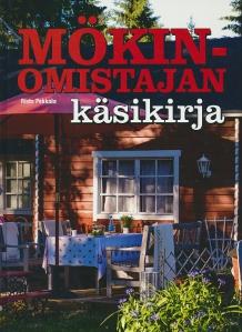 Mökinomistajan käsikirja,Pekkala Risto