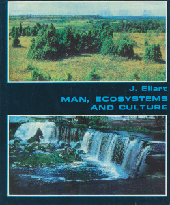 Man, ecosystems and culture,Eilart J.