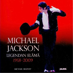 Michael Jackson, Legendan elämä 1958-2009,Heatley Michael