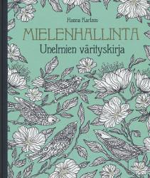 Mielenhallinta - Unelmien värityskirja,Karlzon Hanna
