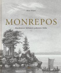 Monrepos - Ranskalaisen kulttuurin pohjoinen keidas,Knapas Rainer