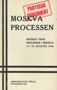 Moskva processen, Referat från processen i Moskva 19-24 Augusti 1936,