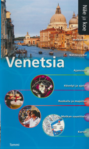 Näe ja koe - Venetsia,