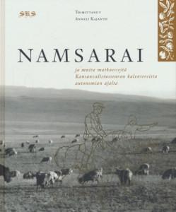 Namsarai ja muita matkaesseitä Kansanvalistusseuran kalentereista autonomian ajalta,Kajanto Anneli