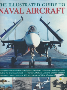 The Illustrated guide to naval aircraft,Crosby Francis