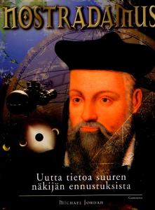 Nostradamus - Uutta tietoa suuren näkijän ennustuksista,Jordan Michael