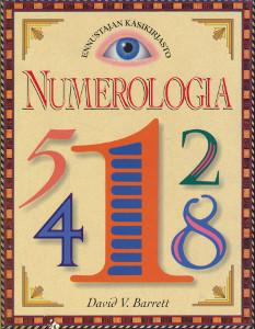 Numerologia - Ennustaja käsikirjasto,Barrett David V.