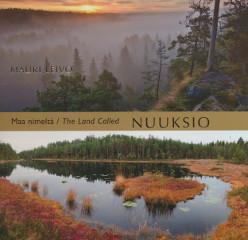 Maa nimeltä Nuuksio - The land called Nuuksio,Leivo Mauri