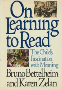 On learning to read,Bettelheim, Zelan