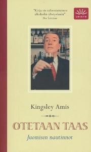 Otetaan taas, Juomisen nautinnot,Amis Kingsley