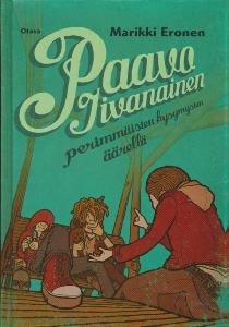 Paavo Iivanainen perimmäisten kysymysten äärellä,Eronen Marikki