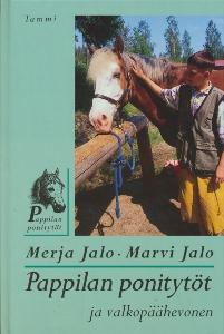 Pappilan ponitytöt ja valkopäähevonen,Jalo Merja, Jalo Marvi