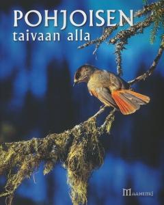 Pohjoisen taivaan alla,Hautala, Kettunen, Törmänen, Turunen