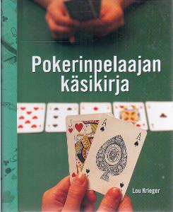Pokerinpelaajan käsikirja,Krieger Lou