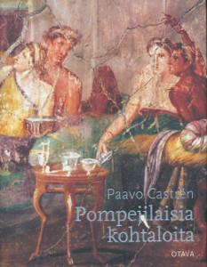Pompejilaisia kohtaloita,Castren Paavo