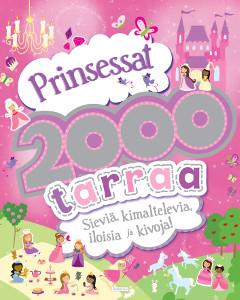 Prinsessat, 2000 tarraa,