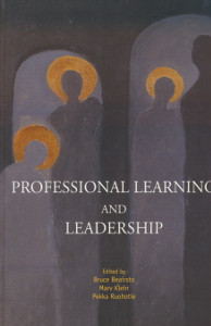 Professional learning and leadership,Beairsto, Klein, Ruohotie