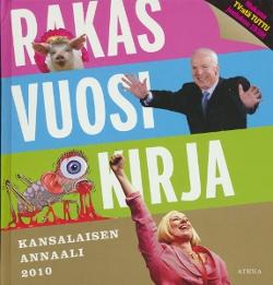 Rakas vuosikirja Kansalaisen annaali 2010,Toim.