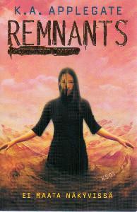 Remnants 4: Ei maata näkyvissä,Applegate K. A.