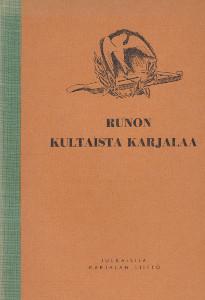 Runon kultaista Karjalaa,