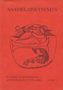 Saamelaiskysymys 2/1977 - Suomen antropologi, Antropologi I Finland,