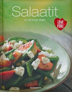 Salaatit - Yli 100 hyvää ohjetta,