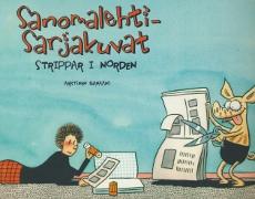 Sanomalehtisarjakuvat - Strippar i Norden,Anttonen Vesa, Pulkkinen Kalervo