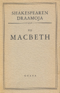 Shakespearen draamoja - VII - Macbeth,Shakespeare William