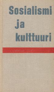 Sosialismi ja kulttuuri - Artikkelikokoelma,