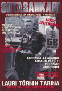 Sotasankari - Tosikertomuksia suomalaisista miehistä - Lauri Törnin tarina, vuodet 1949-1965,